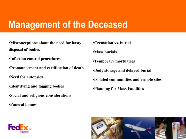 Misconceptions about the need for hasty disposal of bodies