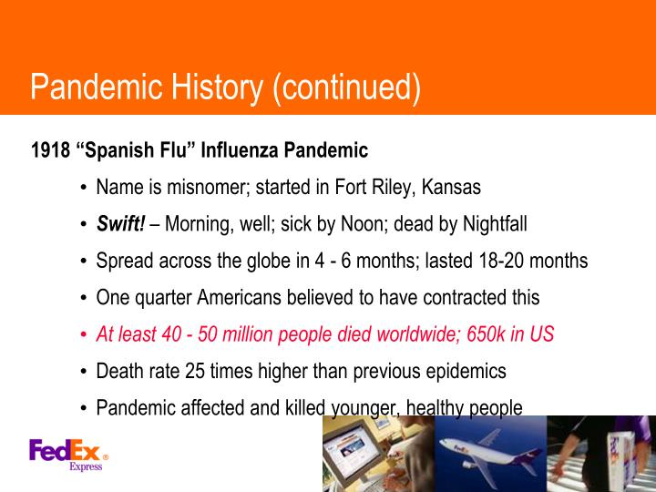 Pandemic History (continued)