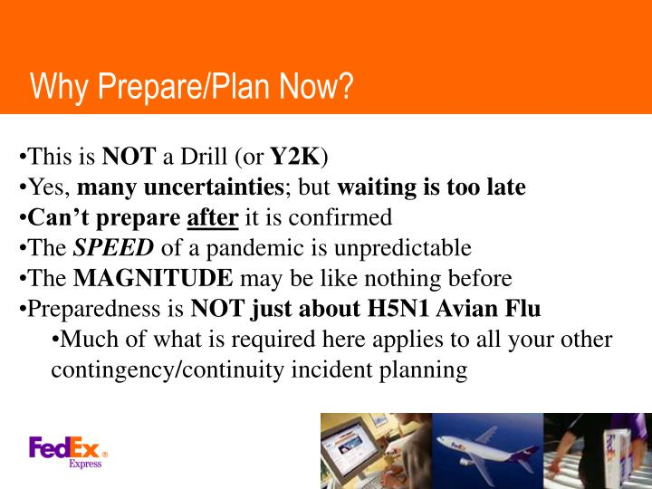 Why Prepare/Plan Now?