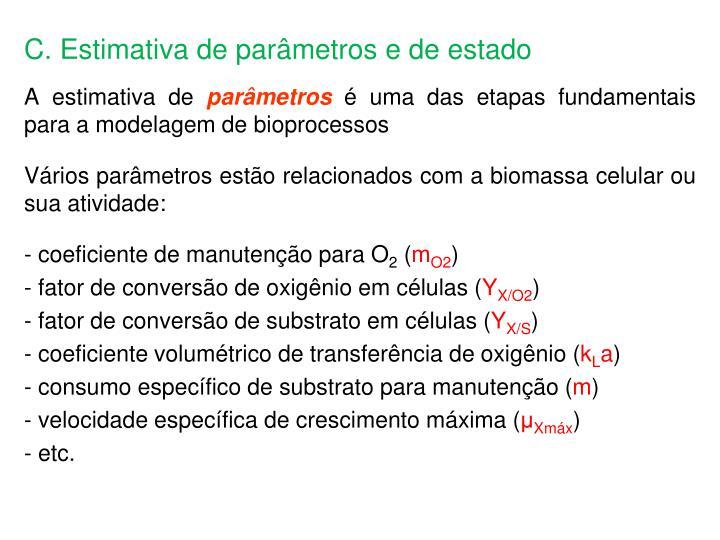 C. Estimativa de parâmetros e de estado