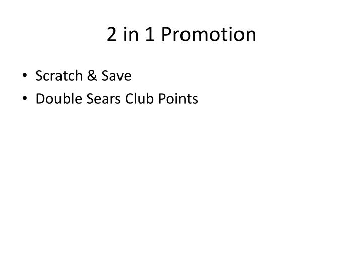 2 in 1 Promotion