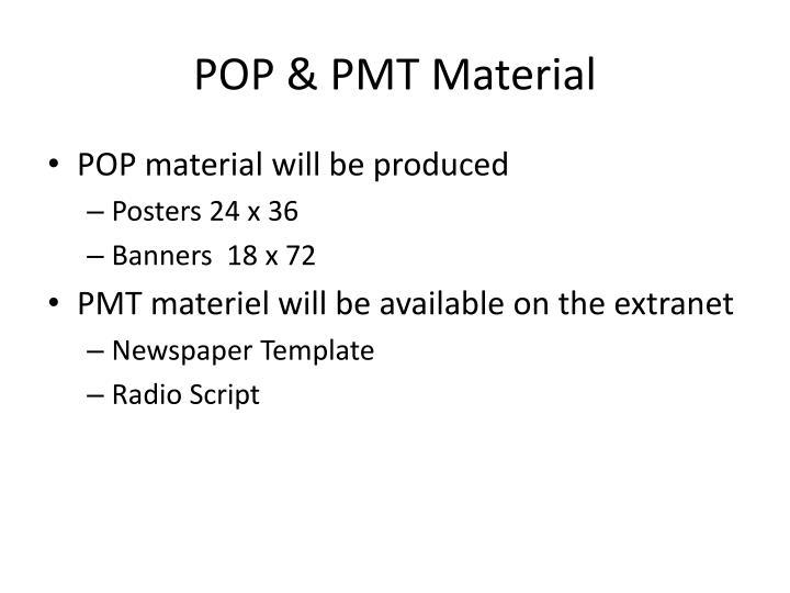 POP & PMT Material
