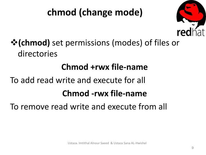 chmod (change mode)