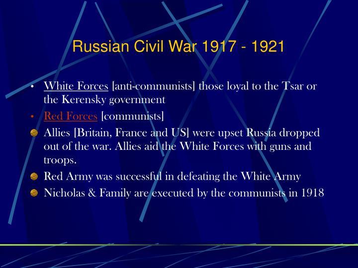 Russian Civil War 1917 - 1921