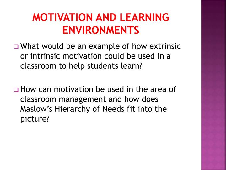 Motivation and learning environments