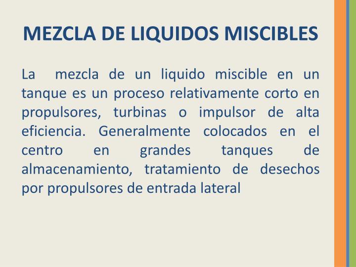 MEZCLA DE LIQUIDOS MISCIBLES