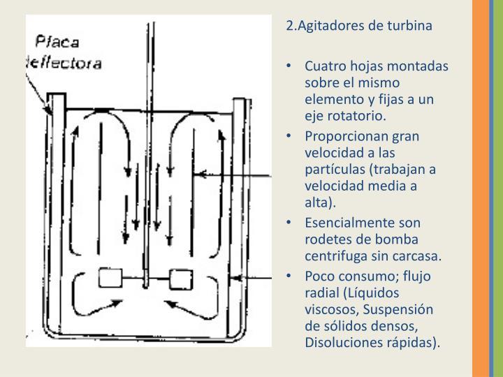 2.Agitadores de turbina