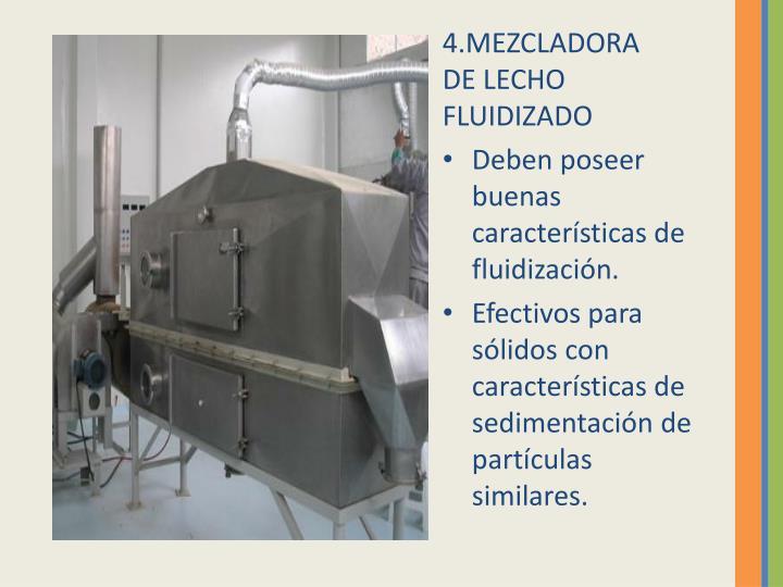 4.MEZCLADORA DE