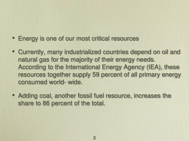 Energy is one of our most critical resources