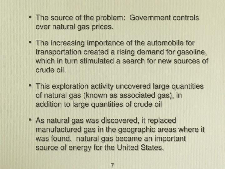 The source of the problem:  Government controls over natural gas prices.