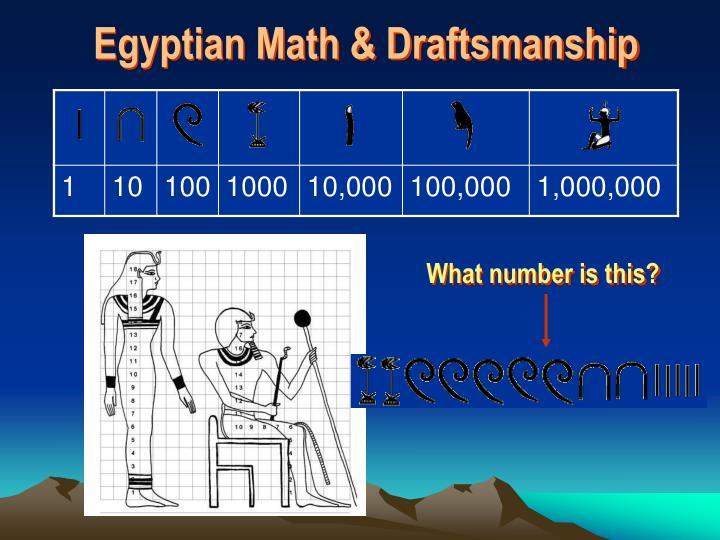 Egyptian Math & Draftsmanship