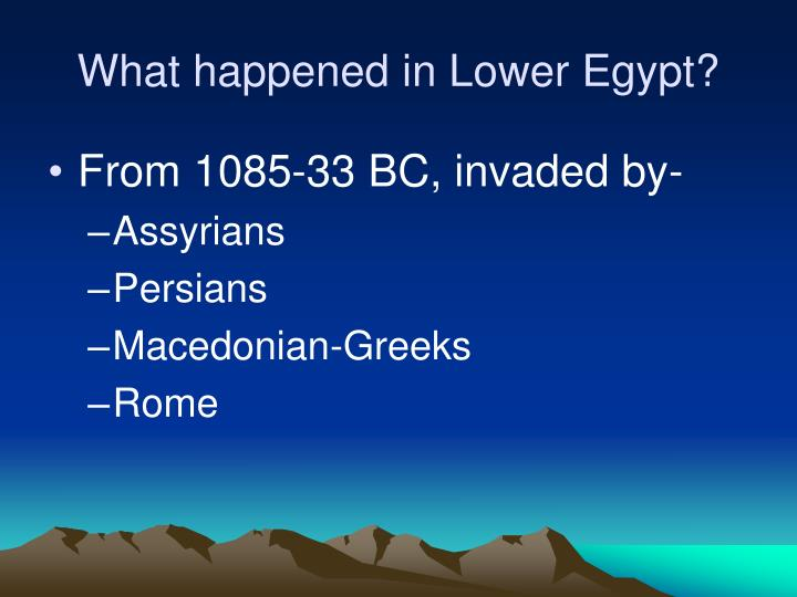 What happened in Lower Egypt?
