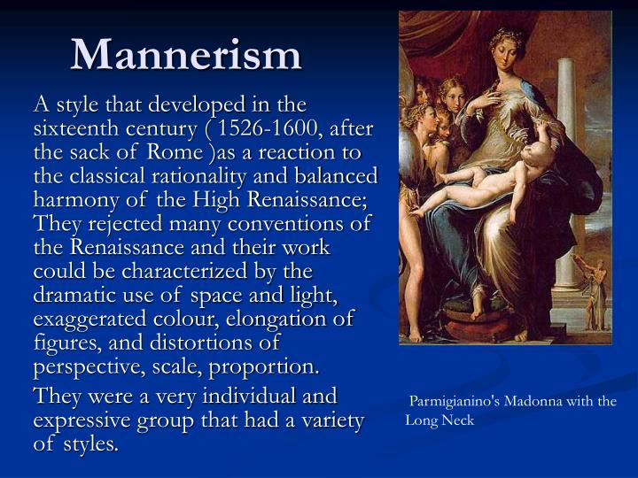 high renaissance to mannerism the transition Baroque art vs renaissance art is one of the most this period was considered one of the most important in europe's history as it marked the transition from.