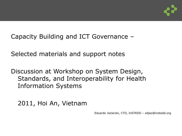 PPT - Capacity Building and ICT Governance – Selected