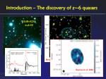 introduction the discovery of z 6 quasars