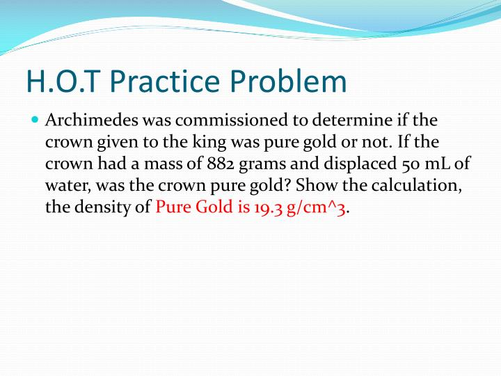 H.O.T Practice Problem