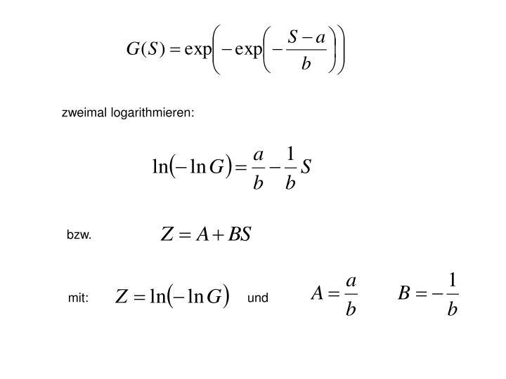 zweimal logarithmieren: