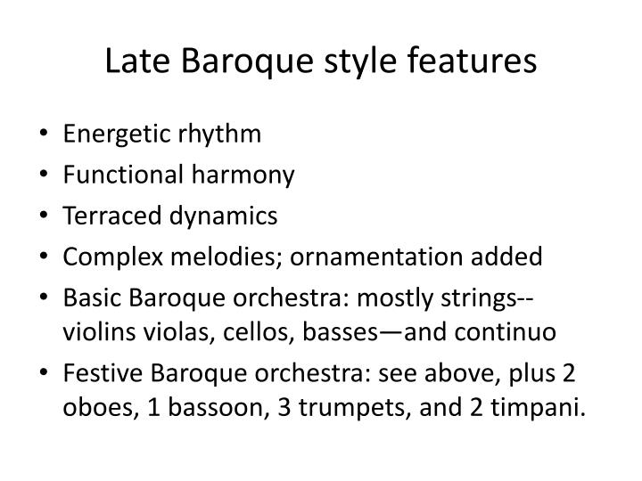 Late Baroque style features
