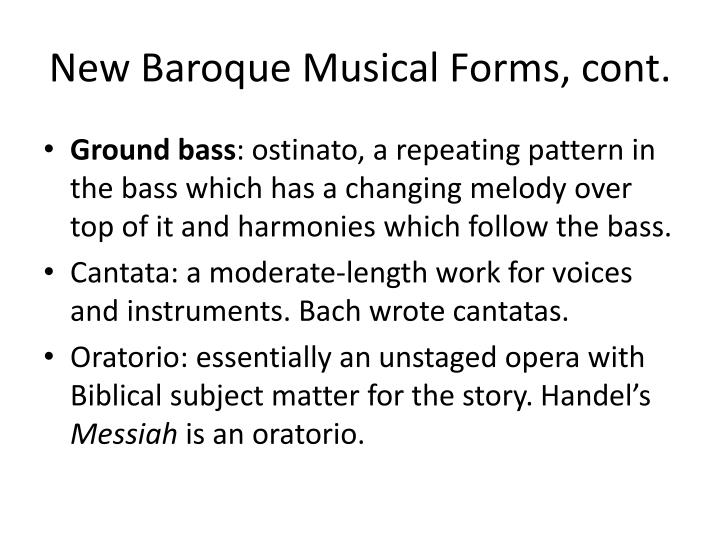 New Baroque Musical Forms, cont.