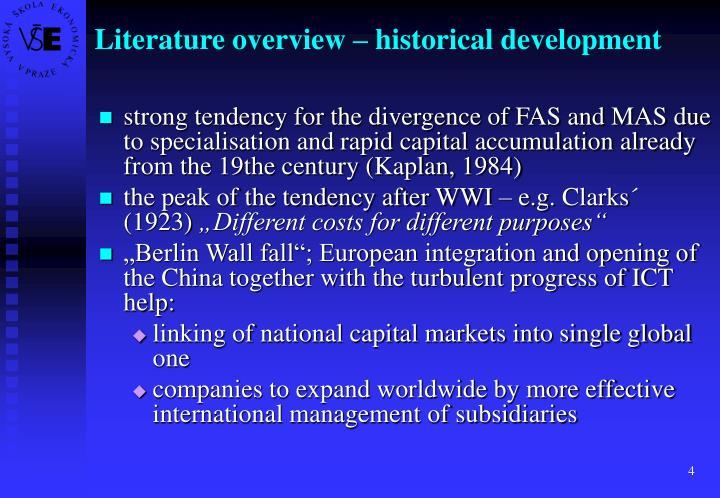 Literature overview – historical development