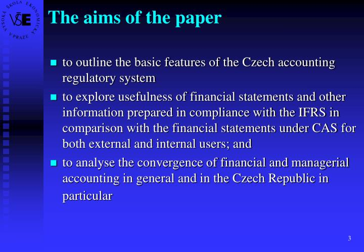 The aims of the paper