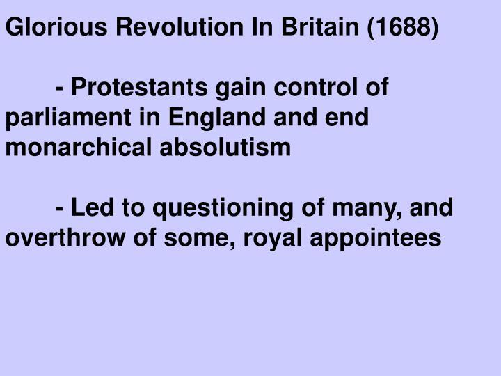 Glorious Revolution In Britain (1688)