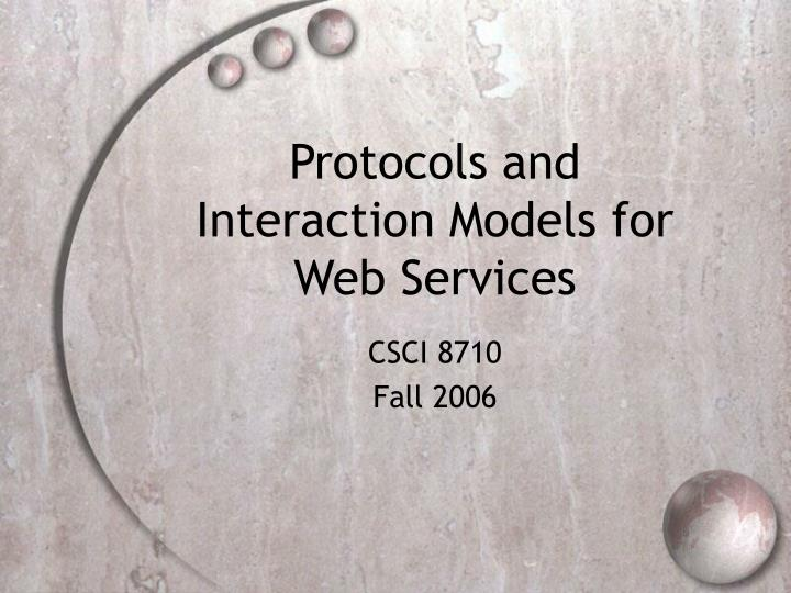 protocols and interaction models for web services n.