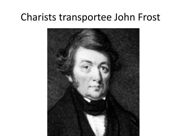 Charists transportee John Frost