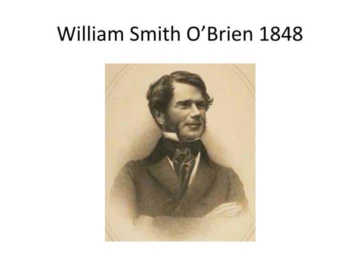 William Smith O'Brien 1848