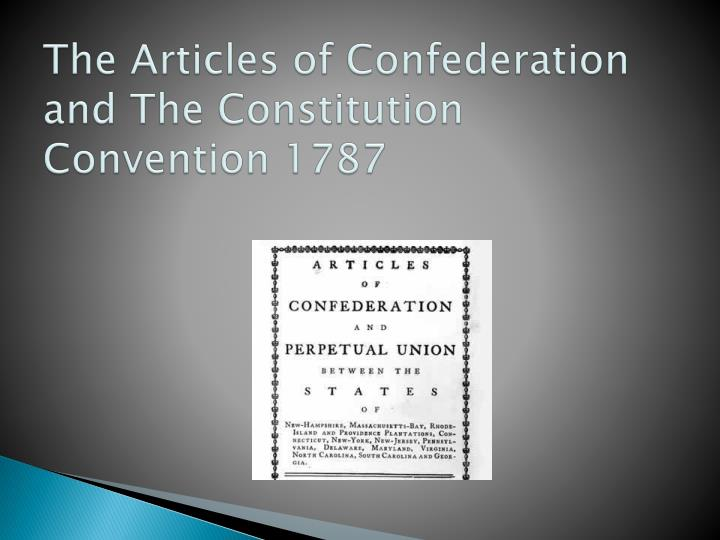 the articles of confederation and the constitution convention 1787 n.