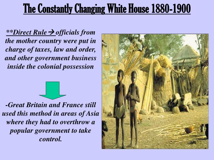 The Constantly Changing White House 1880-1900