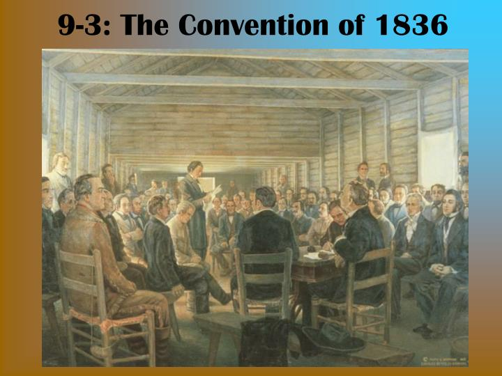 9 3 the convention of 1836 n.
