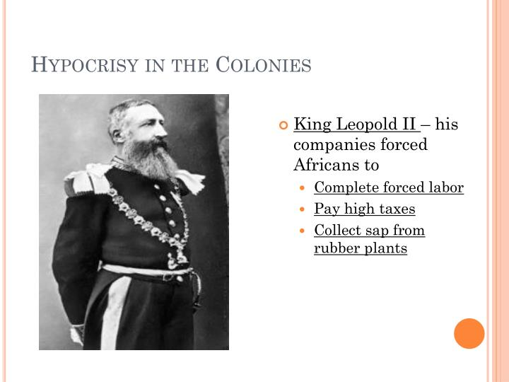 Hypocrisy in the Colonies