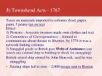 3 townshend acts 1767