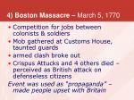 4 boston massacre march 5 1770