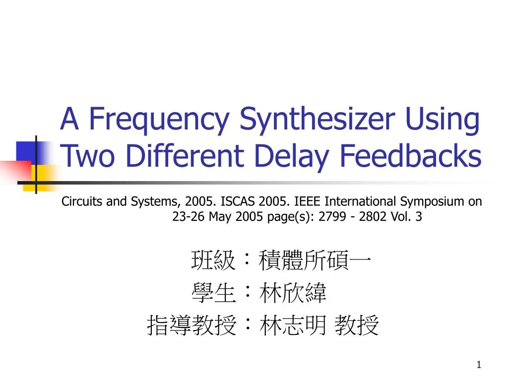 Ppt A Frequency Synthesizer Using Two Different Delay Feedbacks Circuit Diaghram Of Low N