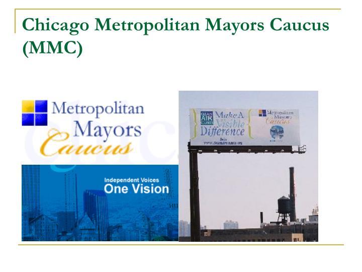 Chicago Metropolitan Mayors Caucus (MMC)