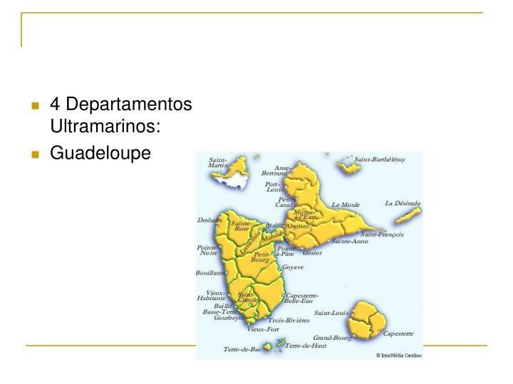 4 Departamentos Ultramarinos: