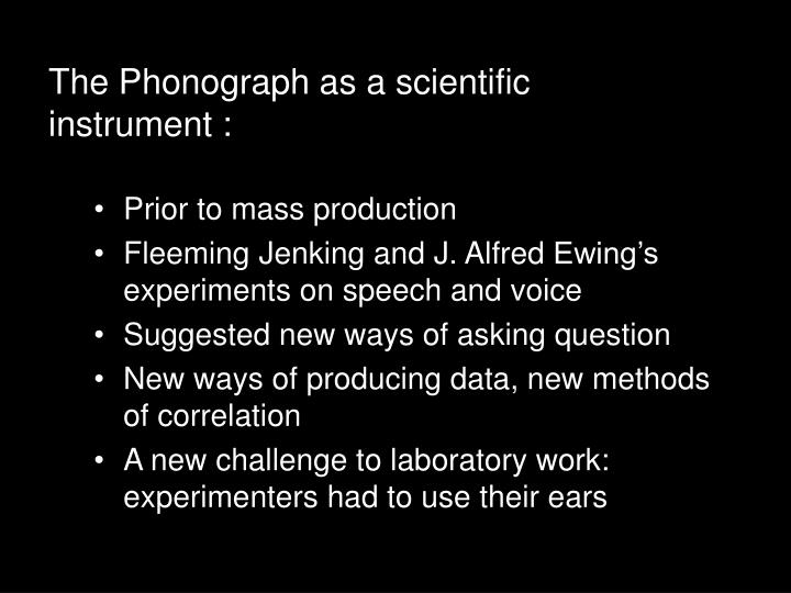 The Phonograph as a scientific instrument :