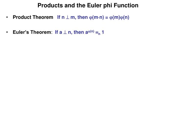 Products and the Euler phi Function