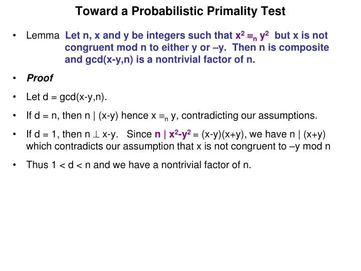 Toward a Probabilistic Primality Test