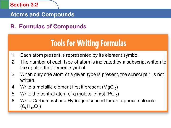 B.  Formulas of Compounds