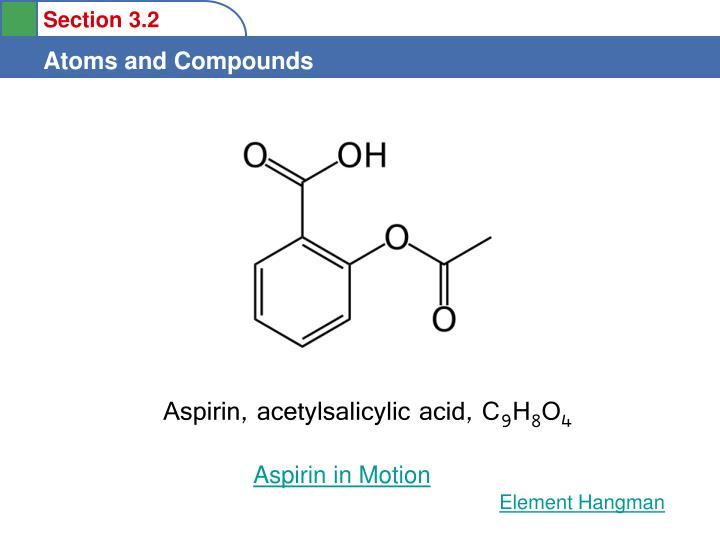 Aspirin, acetylsalicylic acid, C