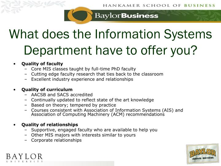 What does the Information Systems Department have to offer you?