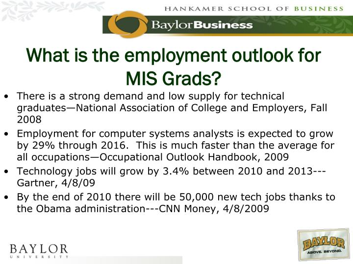 What is the employment outlook for MIS Grads?