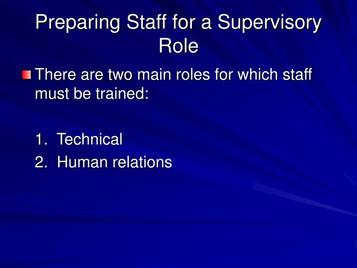 Preparing Staff for a Supervisory Role