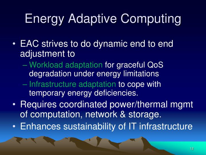 Energy Adaptive Computing