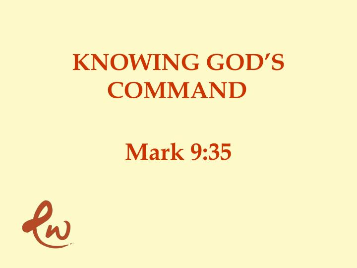KNOWING GOD'S COMMAND