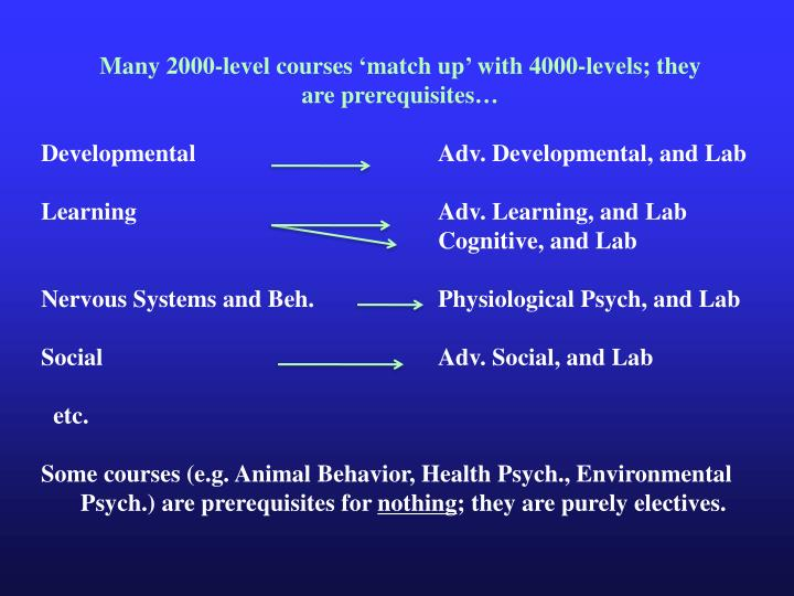 Many 2000-level courses 'match up' with 4000-levels; they