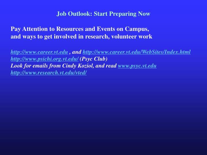Job Outlook: Start Preparing Now